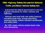 1966 highway safety act and the national traffic and motor vehicle safety act