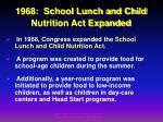 1968 school lunch and child nutrition act expanded