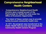 comprehensive neighborhood health centers