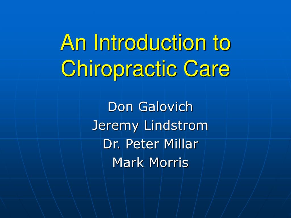 an introduction to chiropractic care l.