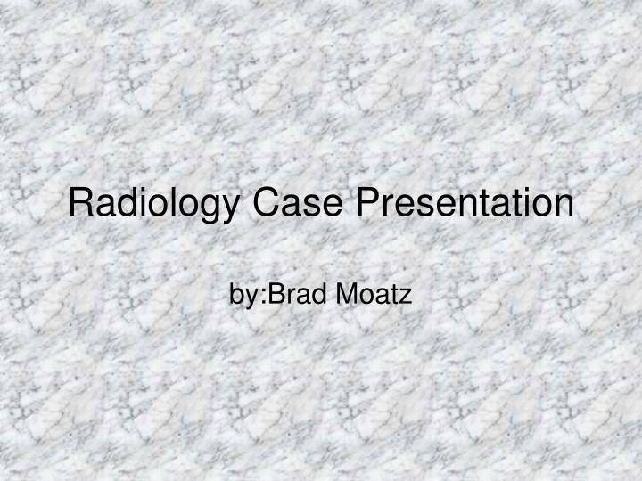 radiology case presentation n.