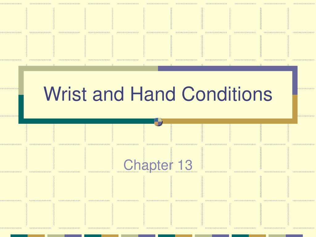 wrist and hand conditions l.