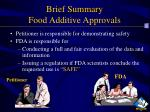 brief summary food additive approvals57