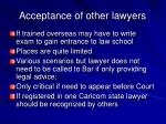 acceptance of other lawyers