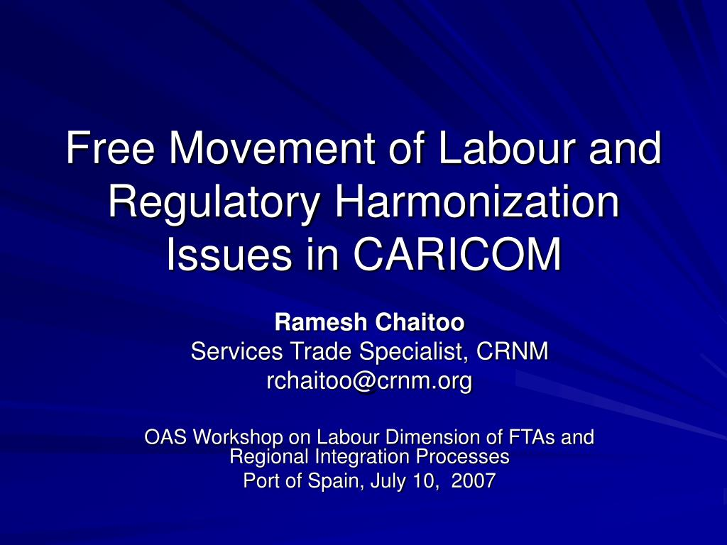 free movement of labour and regulatory harmonization issues in caricom l.