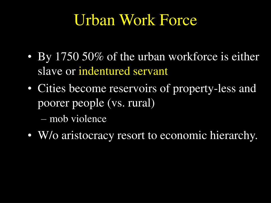 Urban Work Force