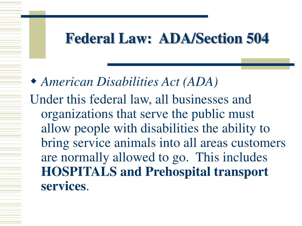 Federal Law:  ADA/Section 504