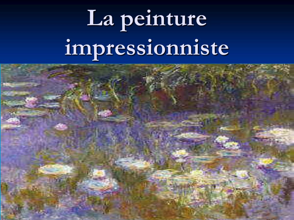 la peinture impressionniste l.