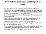 nomotetiske ideal versus det ideografiske ideal35