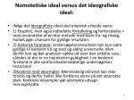 nomotetiske ideal versus det ideografiske ideal36