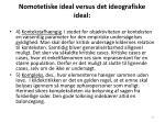 nomotetiske ideal versus det ideografiske ideal37