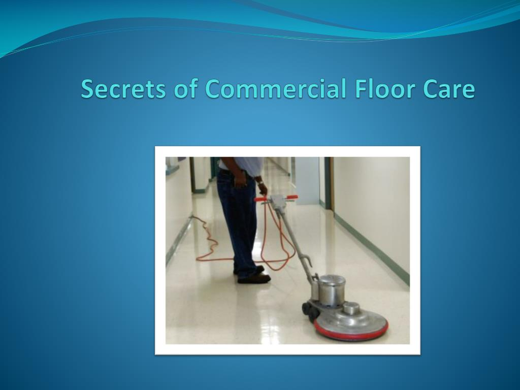 secrets of commercial floor care l.