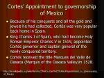cortes appointment to governorship of mexico