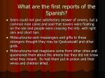 what are the first reports of the spanish