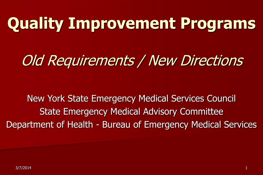 quality improvement programs old requirements new directions l.