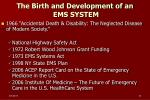 the birth and development of an ems system
