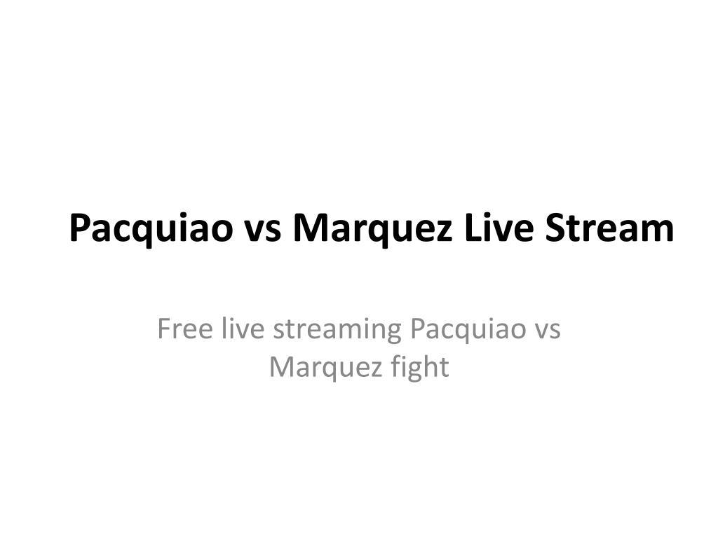 pacquiao vs marquez live stream l.
