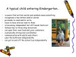 a typical child entering kindergarten