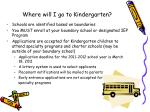 where will i go to kindergarten