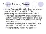 dragnet phishing cases10