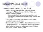 dragnet phishing cases11