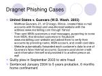 dragnet phishing cases12