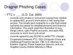 dragnet phishing cases13