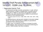 identity theft penalty enhancement act 18 u s c 1028a july 15 2004
