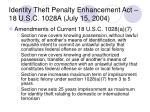identity theft penalty enhancement act 18 u s c 1028a july 15 200439
