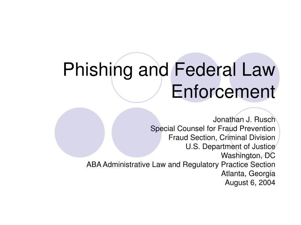 phishing and federal law enforcement l.
