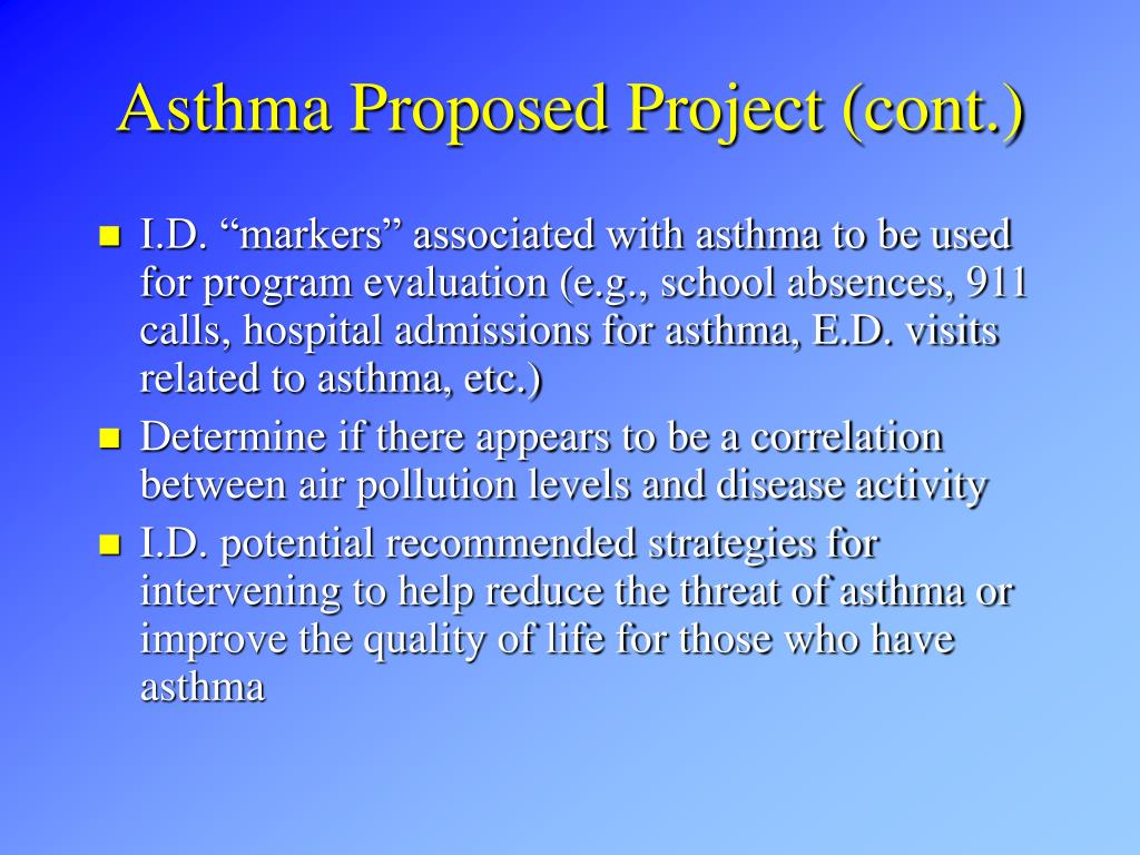 Asthma Proposed Project (cont.)