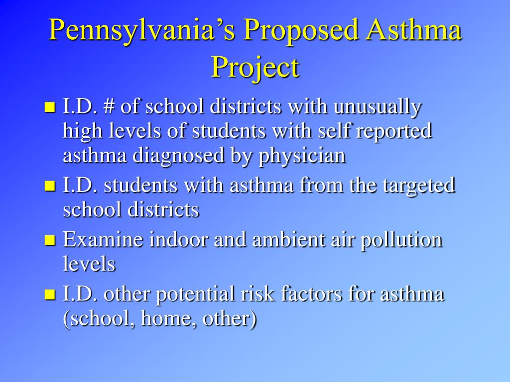 Pennsylvania's Proposed Asthma Project