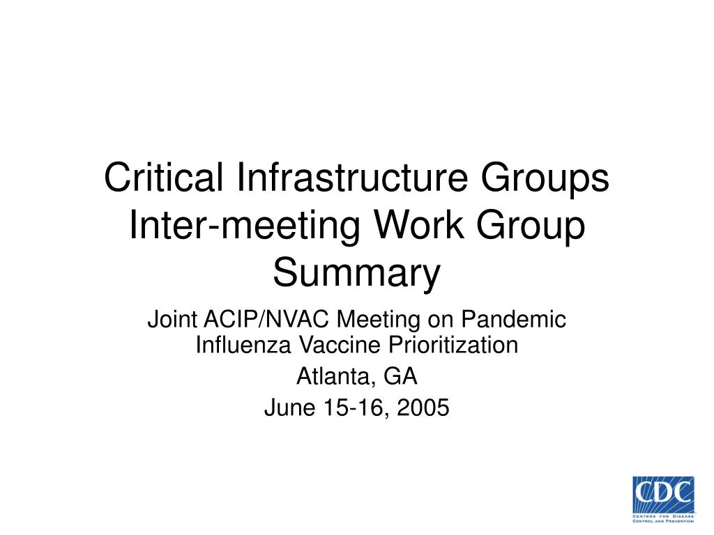 critical infrastructure groups inter meeting work group summary l.