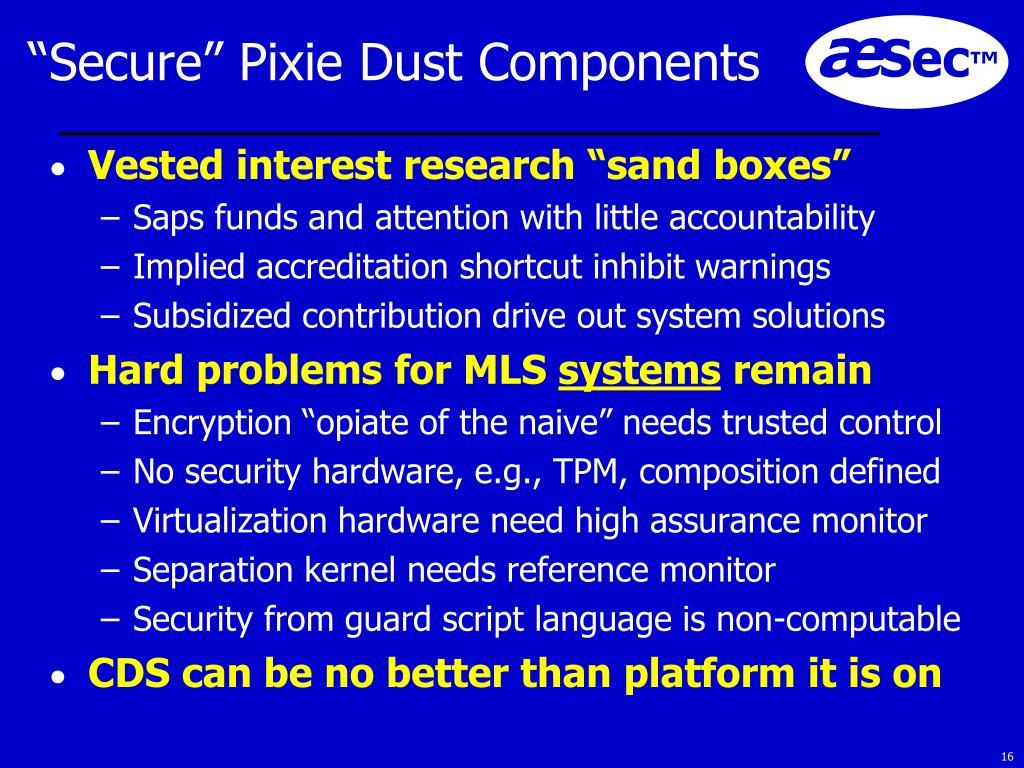 """Secure"" Pixie Dust Components"
