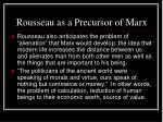 rousseau as a precursor of marx
