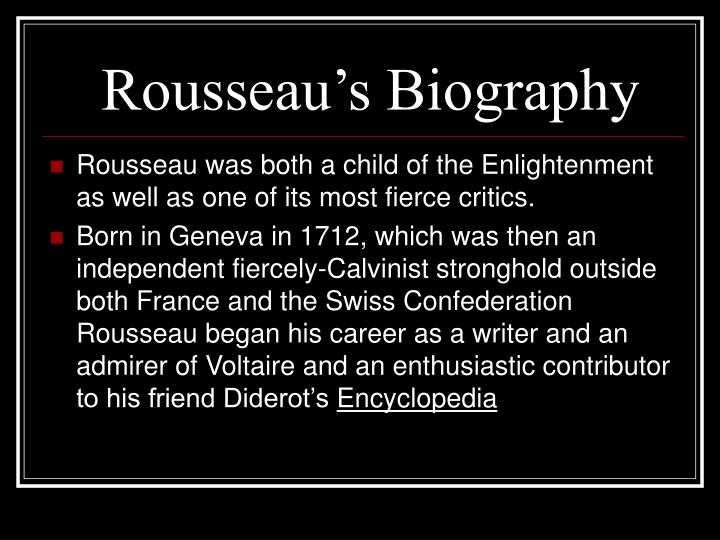 biography of jean jacques rousseau essay A short summary of jean-jacques rousseau's discourse on inequality this free synopsis covers all the crucial plot points of discourse on inequality.