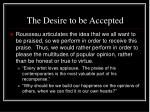 the desire to be accepted