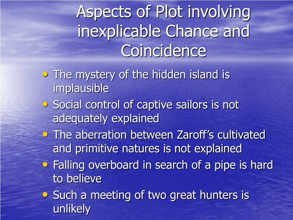 Aspects of Plot involving inexplicable Chance and Coincidence