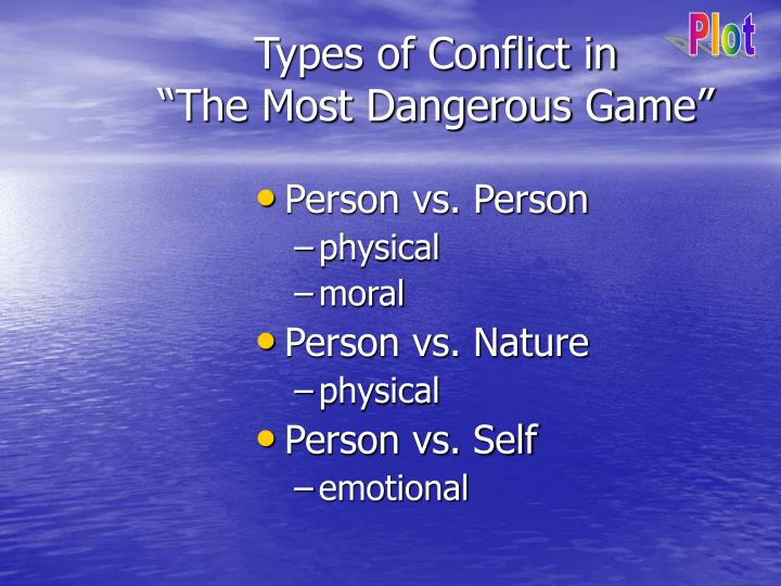 Types of conflict in the most dangerous game