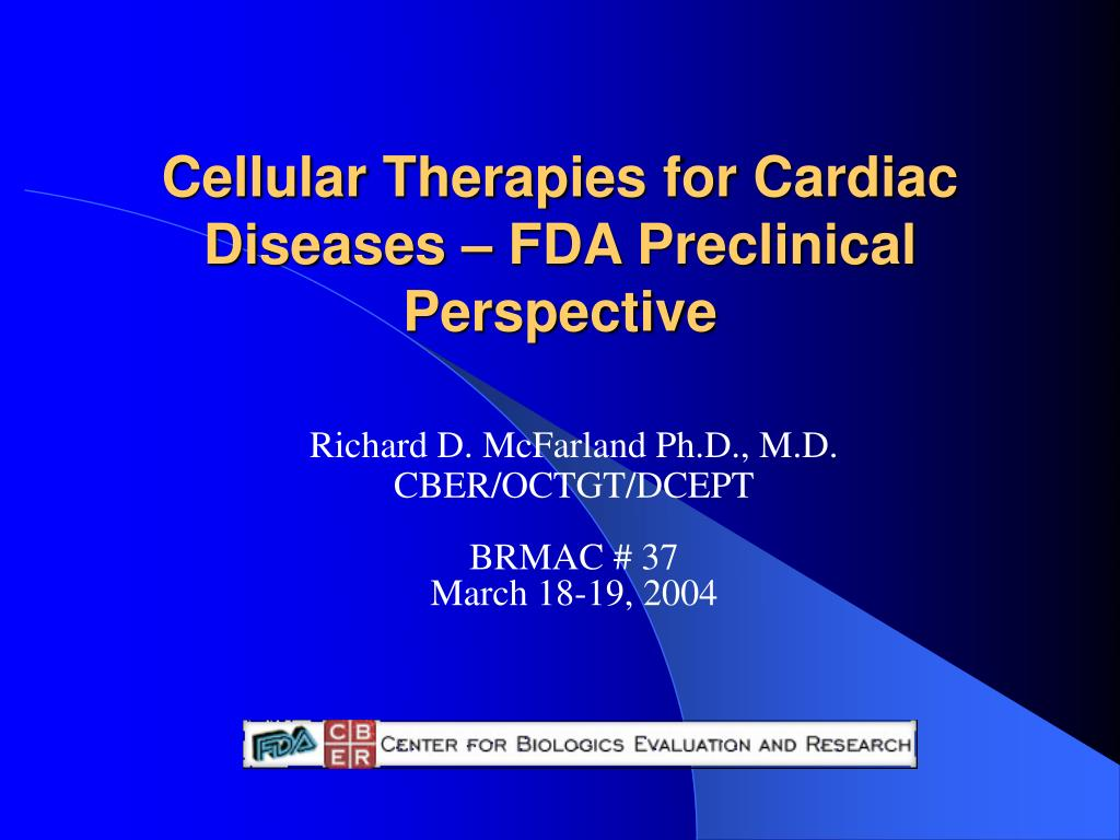 cellular therapies for cardiac diseases fda preclinical perspective l.