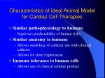 characteristics of ideal animal model for cardiac cell therapies