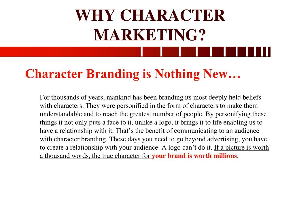 WHY CHARACTER MARKETING?