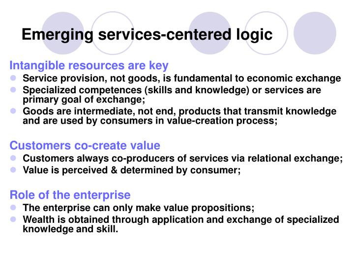 Emerging services centered logic