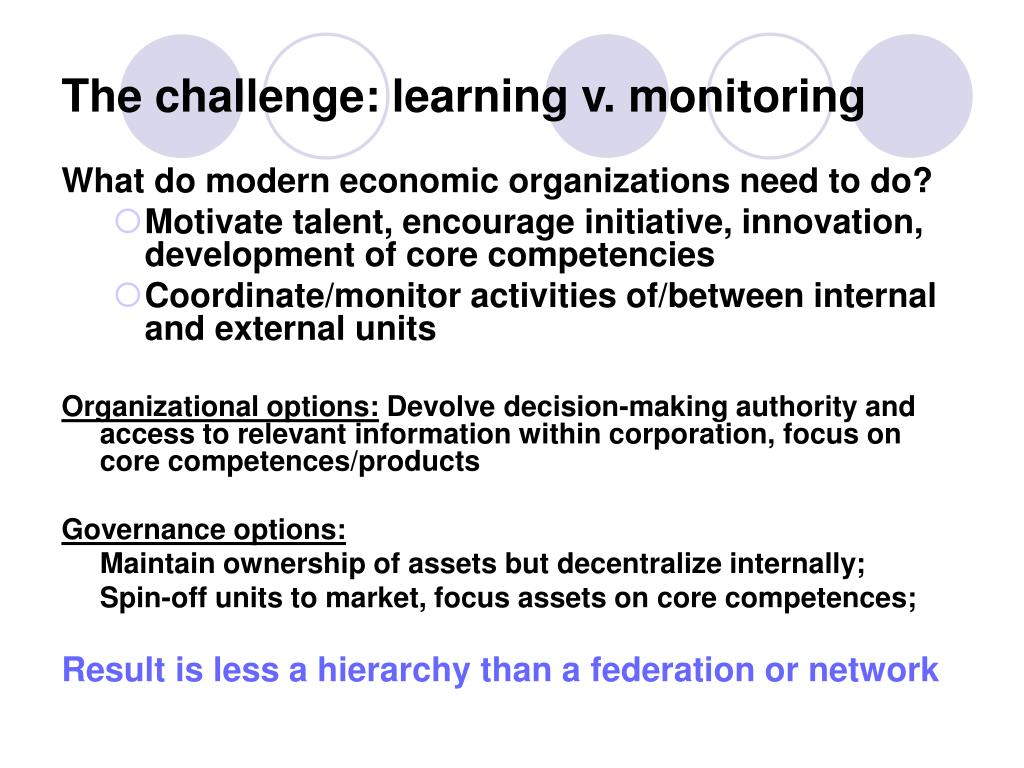 The challenge: learning v. monitoring