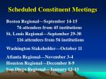 scheduled constituent meetings