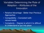 variables determining the rate of adoption attributes of the innovation