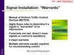 signal installation warrants