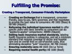 fulfilling the promise creating a transparent consumer friendly marketplace