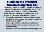 fulfilling the promise transforming medi cal