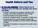 health reform and you